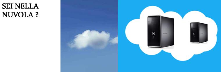 Sei nella nuvola?